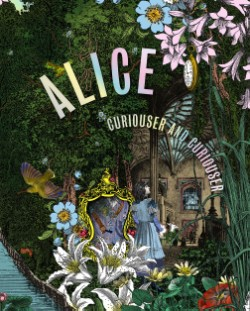 Alice Curiouser and Curiouser