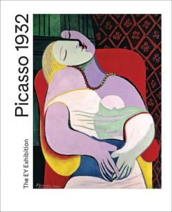 Picasso 1932 Love, Fame, Tragedy