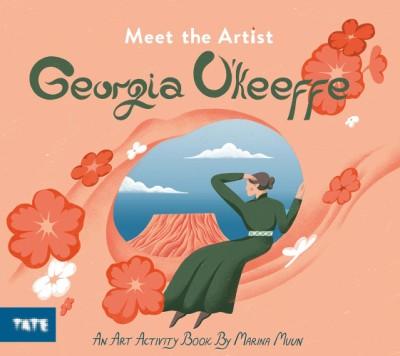 Meet the Artist: Georgia O'Keeffe