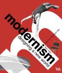 Modernism Designing a New World