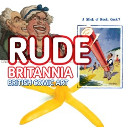 Rude Britannia From Hogarth to Now