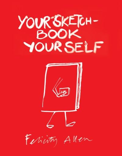 Your Sketchbook, Your Self