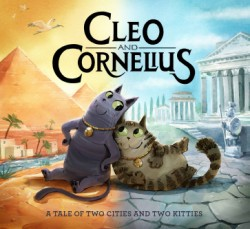Cleo and Cornelius A Tale of Two Cities and Two Kitties