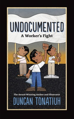 Undocumented A Worker's Fight