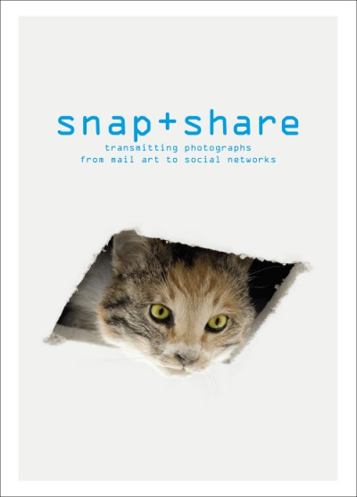 Snap + Share Transmitting Photographs from Mail Art to Social Networks