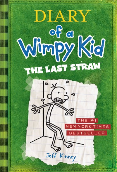 Last Straw (Diary of a Wimpy Kid #3)