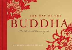 Way of the Buddha The Illustrated Dhammapada
