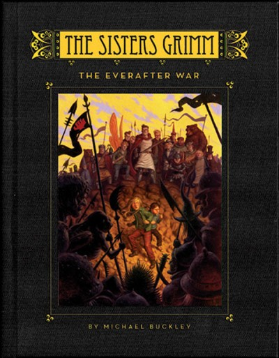 Everafter War (Sisters Grimm #7)