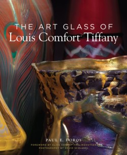 Art Glass of Louis Comfort Tiffany