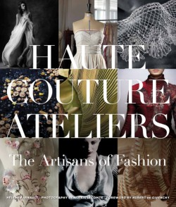 Haute Couture Ateliers The Artisans of Fashion