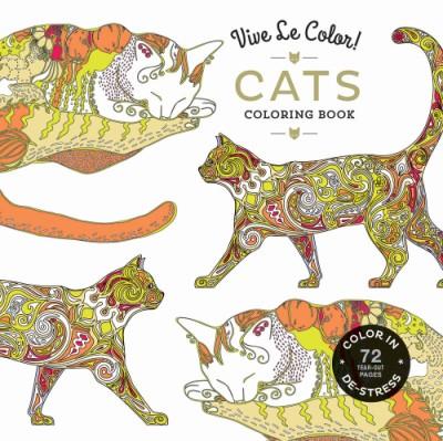Vive Le Color! Cats (Adult Coloring Book) Color In; De-stress (72 Tear-out Pages)
