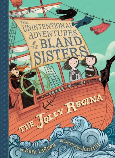 Jolly Regina (The Unintentional Adventures of the Bland Sisters Book 1)