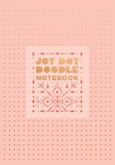 Jot Dot Doodle Notebook (Pink and Rose Gold)