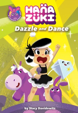 Hanazuki: Dazzle and Dance (A Hanazuki Chapter Book)