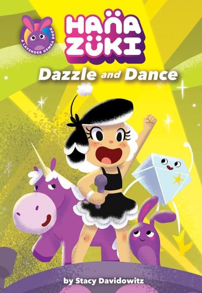 Hanazuki: Dazzle and Dance (A Hanazuki Chapter Book)