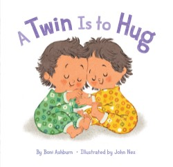 Twin Is to Hug