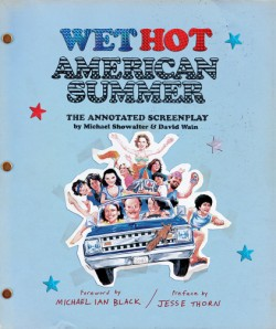 Wet Hot American Summer The Annotated Screenplay
