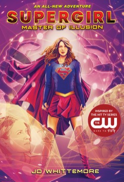 Supergirl: Master of Illusion (Supergirl Book 3)