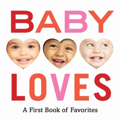 Baby Loves A First Book of Favorites