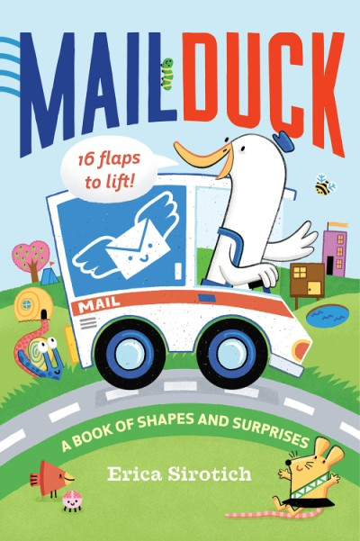 Mail Duck A Book of Shapes and Surprises