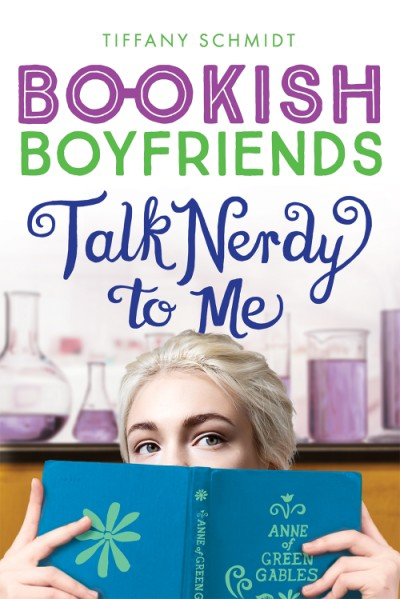 Talk Nerdy to Me A Bookish Boyfriends Novel