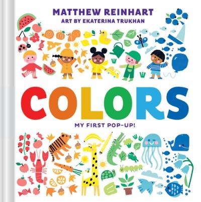 Colors: My First Pop-Up! (A Pop Magic Book)