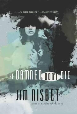 Damned Don't Die A Novel