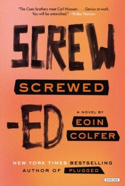 Screwed A Novel