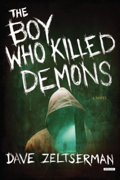 Boy Who Killed Demons A Novel