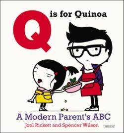 Q is for Quinoa A Modern Parent's ABC
