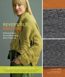 Reversible Knitting 50 Brand-New, Groundbreaking Stitch Patterns