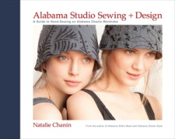 Alabama Studio Sewing + Design A Guide to Hand-Sewing an Alabama Chanin Wardrobe