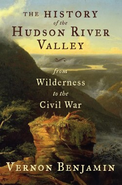 History of The Hudson River Valley From the Civil War to Modern Times