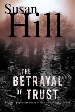Betrayal of Trust A Simon Serrailler Mystery