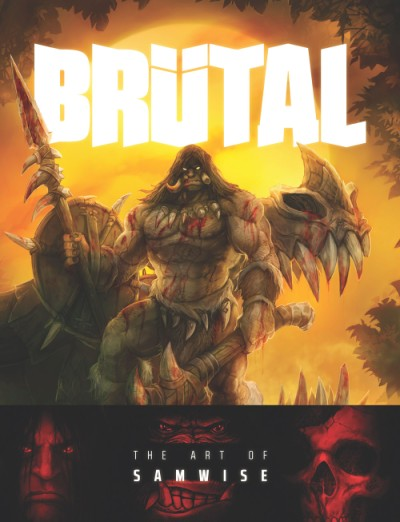 Brutal The Art of Samwise