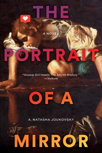 Portrait of a Mirror A Novel
