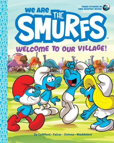 We Are the Smurfs Welcome to Our Village!