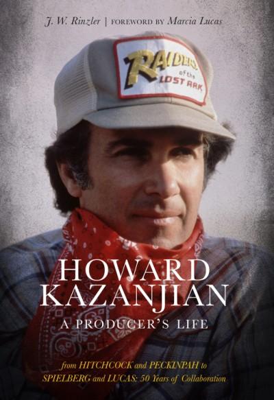 Howard Kazanjian A Producer's Life