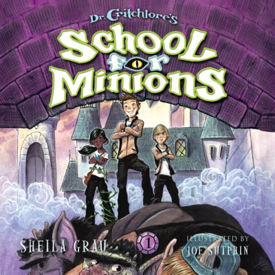 Dr. Critchlore's School for Minions (#1)