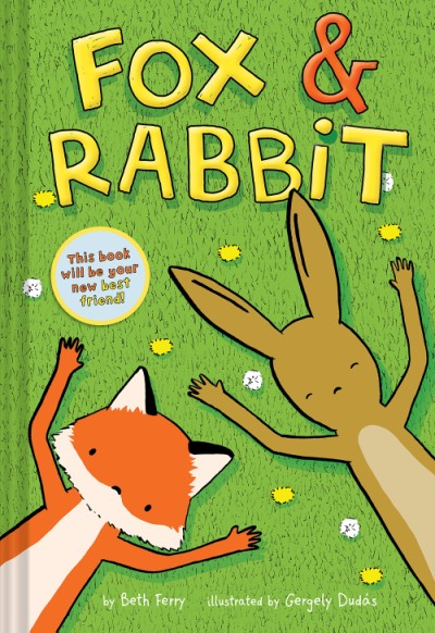 Fox & Rabbit (Fox & Rabbit Book #1)