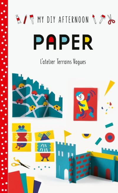 DIY Afternoon: Paper