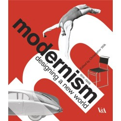 Modernism Designing a New World