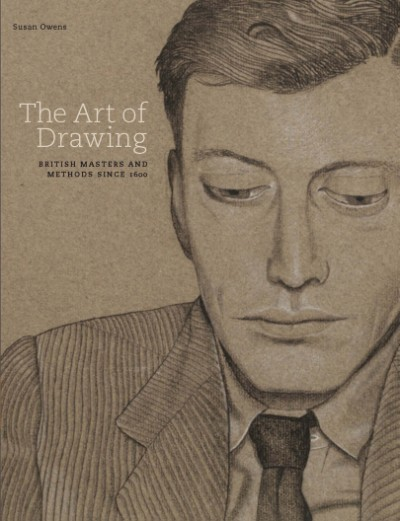 Art of Drawing British Masters and Methods Since 1600