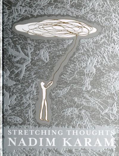 Stretching Thoughts Nadim Karam