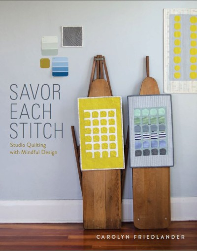 Savor Each Stitch Studio Quilting with Mindful Design