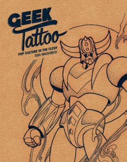 Geek Tattoo Pop Culture in the Flesh