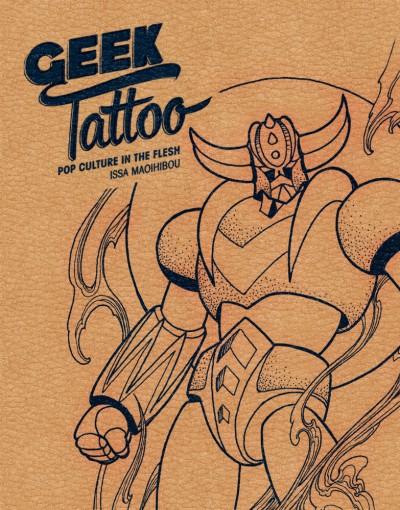Geek Tattoo Pop Culture in the Flesh