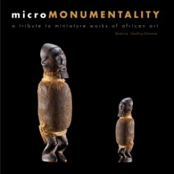 Micromonumentality A Tribute to Miniature Works of African Art