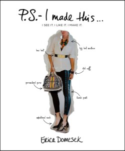 P.S.-- I Made This . . .(PS I Made This) I See It. I Like It. I Make It.
