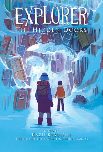 Explorer (The Hidden Doors #3)